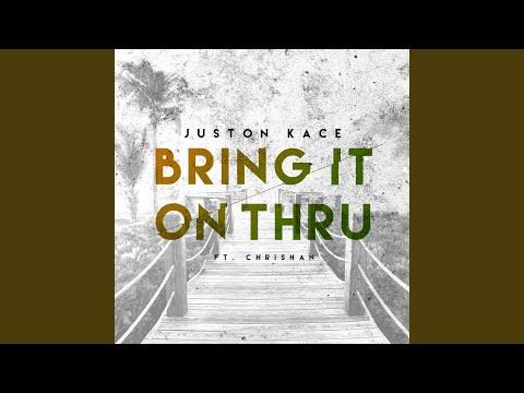 Bring It on Thru (feat. Chrishan)