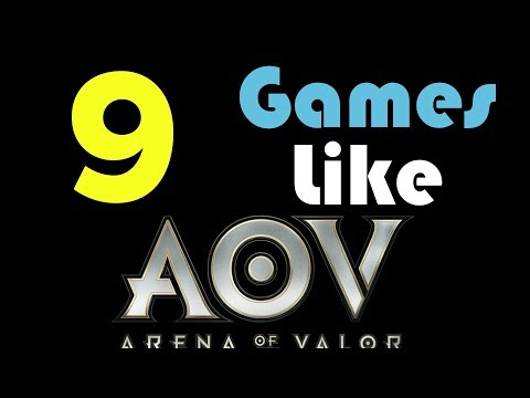 9 Games Like Arena Of Valor