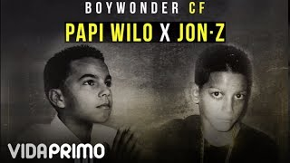 jon z x papi wilo x boy wonder cf  me supere  official audio