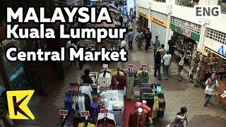【K】Malaysia Travel-Kuala Lumpur[말레이시아 여행-쿠알라룸푸르]센트럴 마켓/Central Market/Local Products/Batic/Native