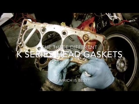 MG Rover K Series Head Gaskets Review - The 3 Types, why 2 fail and the ultimate solution