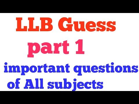 Important questions for llb part 1 & llb part 1 guess & LLB PART 1 NOTES FREE
