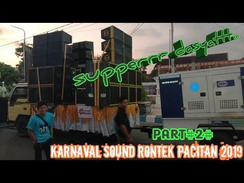 """INI DIA"" SOUND SYSTEM HOREG"" PART#2#KARNAVAL SOUND RONTEK PACITAN 2019"