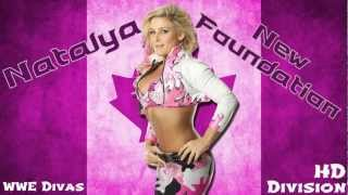 "2011-2012: Natalya 3rd WWE Theme Song ""New Foundation"" [High Quality+Download Link]"