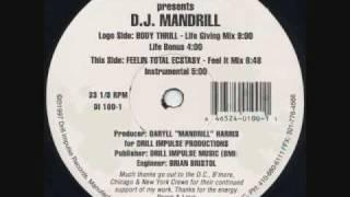 DJ Mandrill - Feelin Total Ecstacy (Feel It Mix)