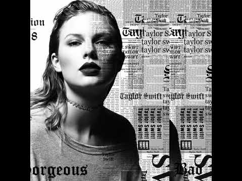 Top 15   Reputation song taylor swift