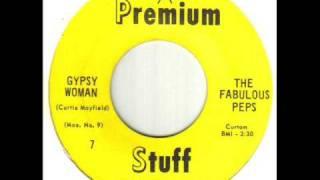 The Fabulous Peps Gypsy Woman