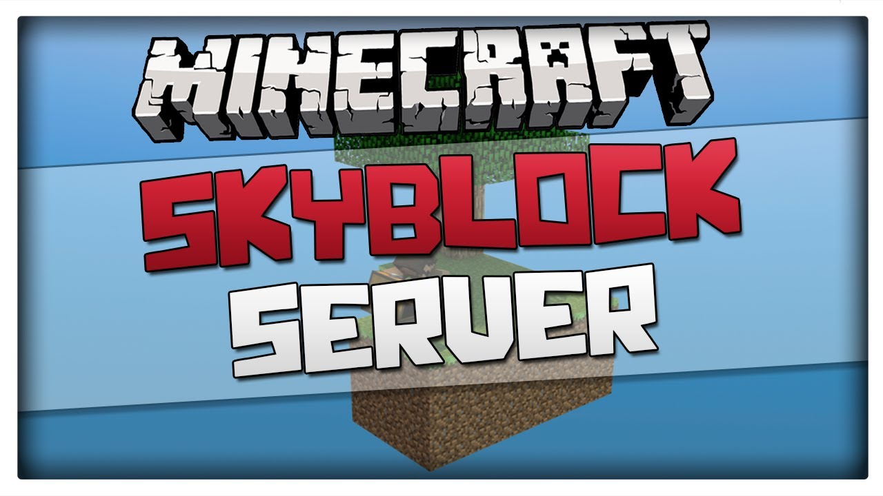 Minecraft Servers TOP Best Skyblock SERVERS Updated - Minecraft offline spielen ohne account download
