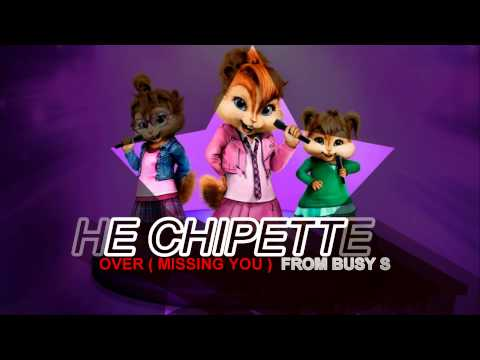 Busy Signal - Come over ( Missing you ) THE  CHIPETTES