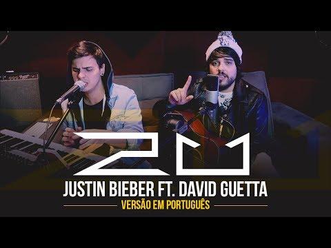 2U - David Guetta ft Justin Bieber  VERSÃO EM PORTUGUÊS