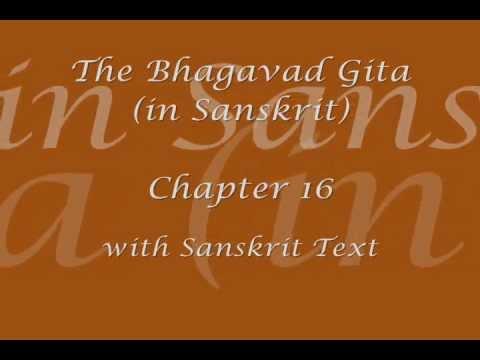 Bhagavad Gita - Chapter 16 (Sanskrit recitation with Sanskrit text)