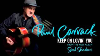 Paul Carrack - Keep On Lovin