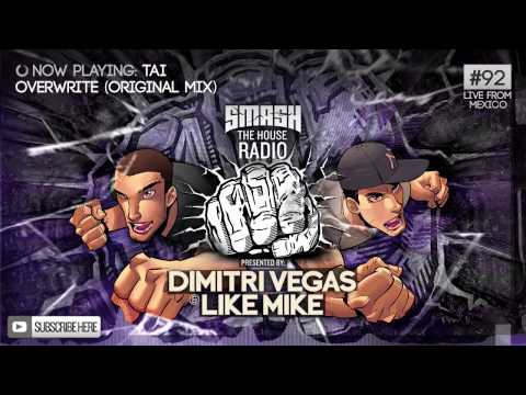 Dimitri Vegas & Like Mike - Smash The House Radio #92