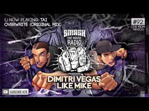 Dimitri Vegas & Like Mike - Smash The House Radio #92