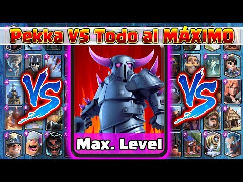 Pekka VS TODAS al MÁXIMO | 1 Vs 1 | Clash Royale