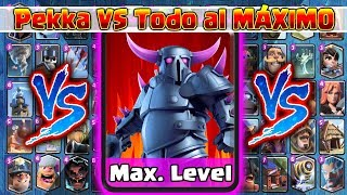 - Pekka VS TODAS al MXIMO 1 Vs 1 Clash Royale