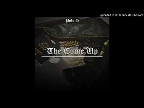 Polo G aka Mr.DoTooMuch-The Come Up (Official Audio)