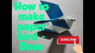 Origami - How to make paper bird - Dove | Paper Craft | DIY