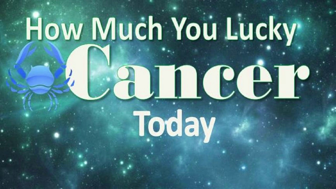 Cancer Luck Horoscope Today