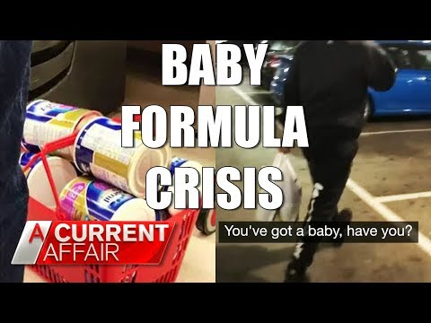 Baby Formula Frenzy | A Current Affair Australia