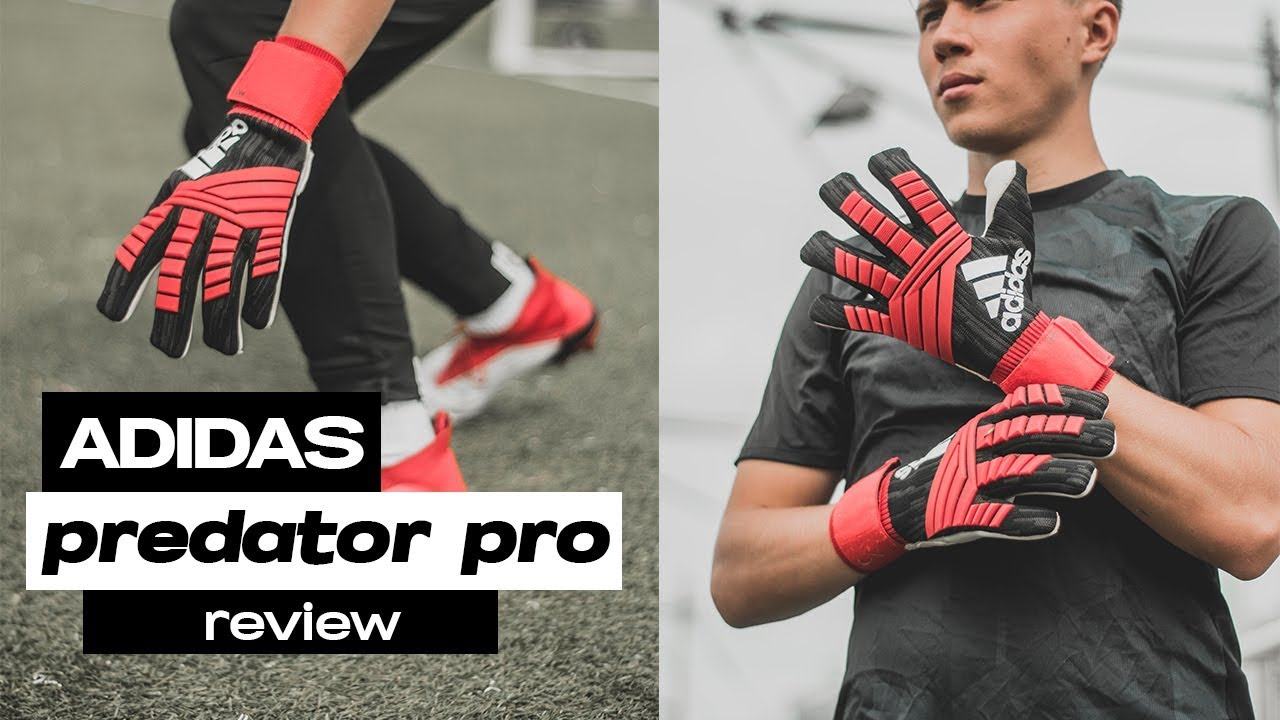 Goalkeeper Glove Review Adidas Predator Pro | #TEAMMODE-Pack