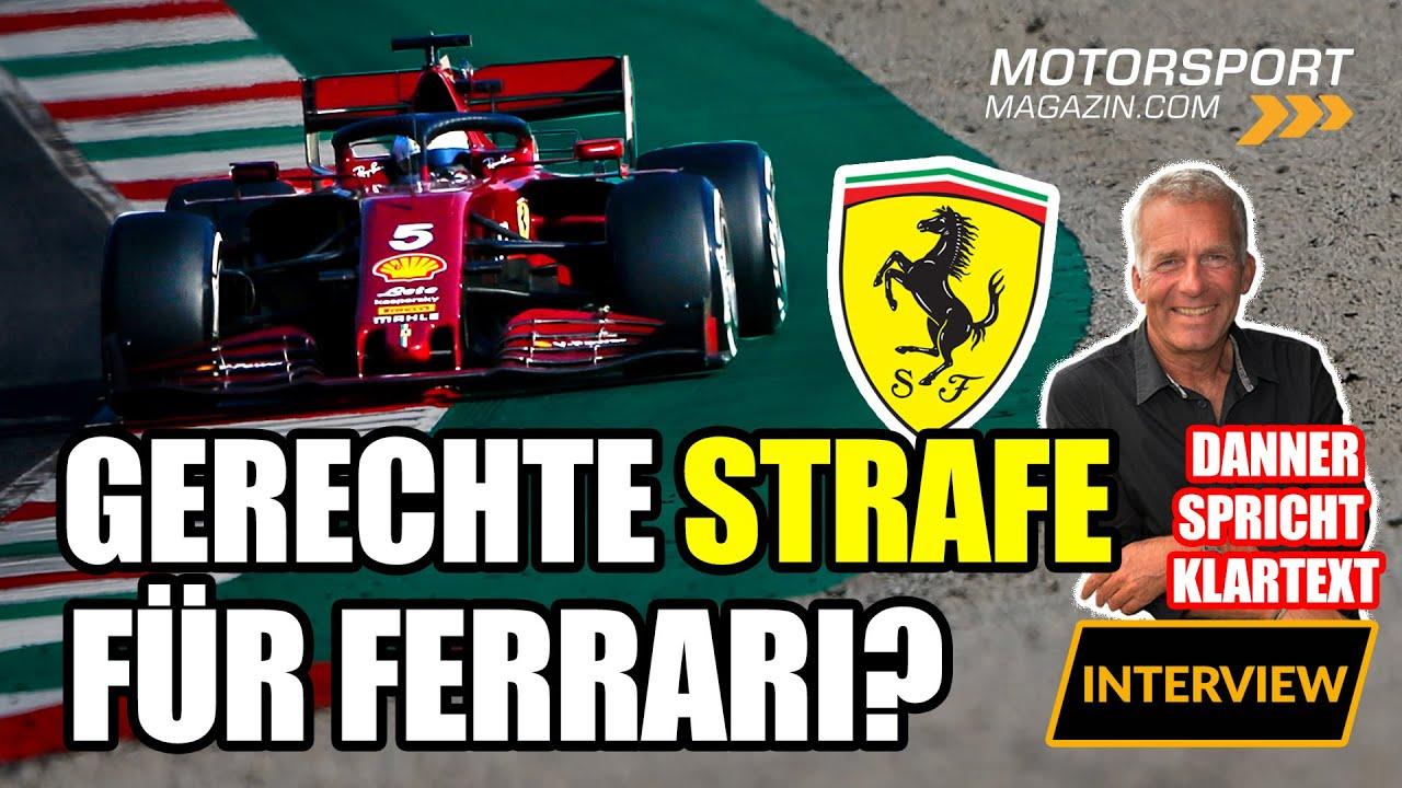 Gerechte Strafe für Ferrari? | Danner spricht Klartext
