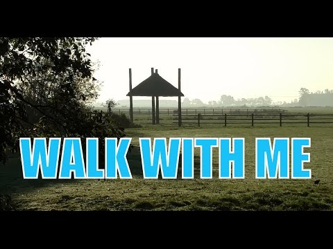Walk With Me #34