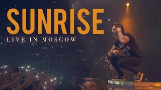 "Our Last Night - ""Sunrise"" (LIVE IN MOSCOW)"
