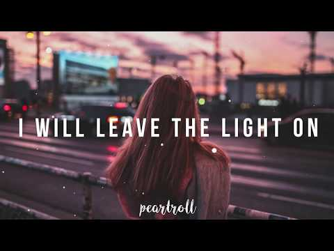 Tom Walker - Leave a Light On // Lyrics