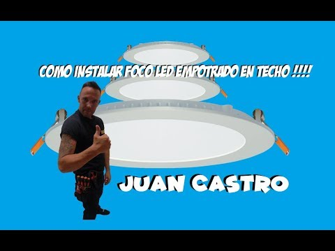 Como Instalar Foco Led Empotrado En Techo Youtube