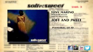 Tony Marino - Piangerai Lo So