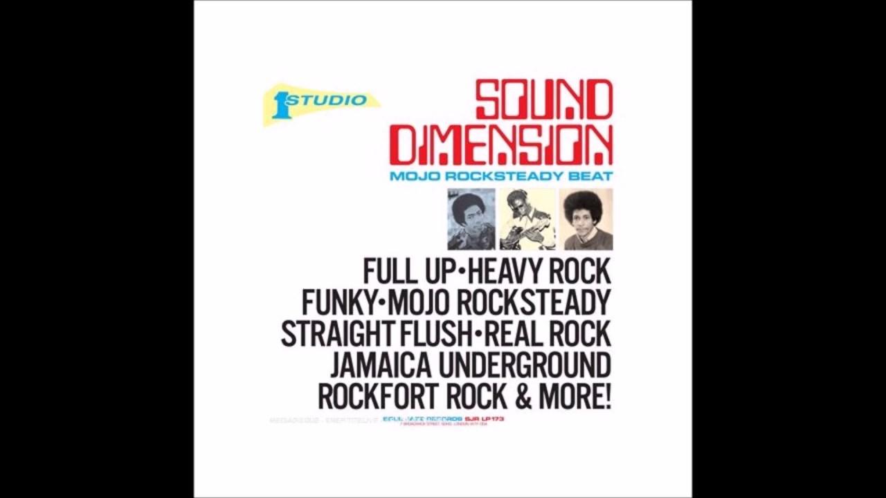 Sound Dimension - Mojo Rocksteady Beat (FULL ALBUM)