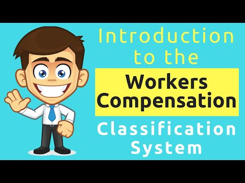 Introduction To The Workers Compensation Classification System