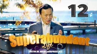 Superabundant life 12: Have superabundant mentality