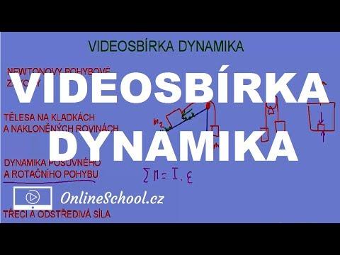 Videosbírka   (9/9) Dynamika   Fyzika   Onlineschool.cz