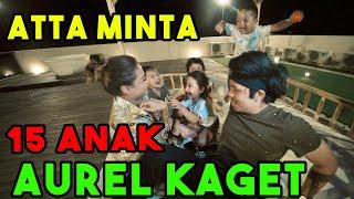ATTA Mau Punya Anak 15 Aurel Kaget!!!......