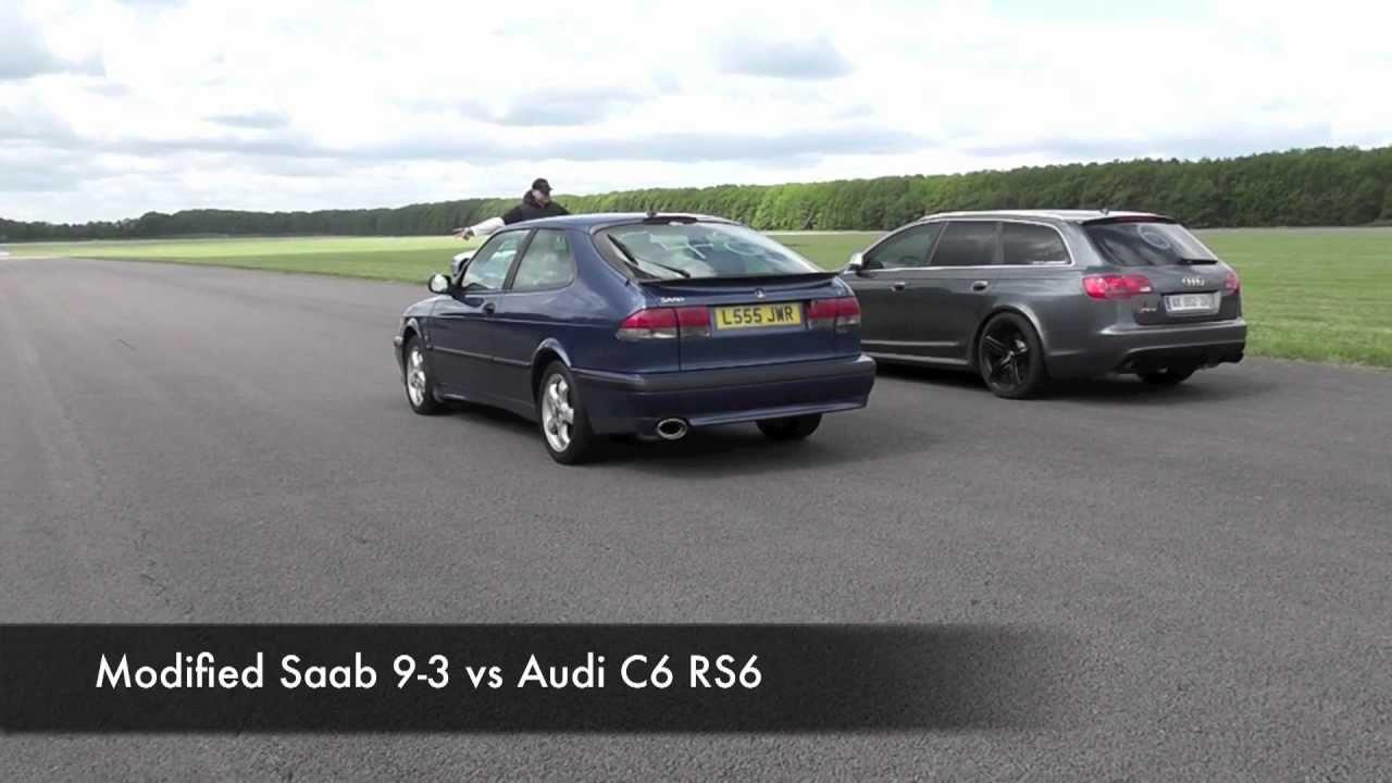 Modified Saab 9-3 vs Audi C6 RS6 - YouTube
