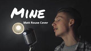 Mine《我的人》- Bazzi 中文字幕∥ Matt Rouse Cover
