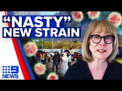 New 'nasty' COVID-19 strain detected in South Africa   Coronavirus   9 News Australia