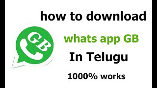 How to use GB whatsapp and sittings in Telugu||How to