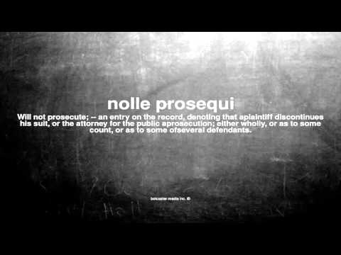 What does nolle prosequi mean