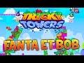 FANTA HUMILIÉ PAR BOB ! - Tricky Towers