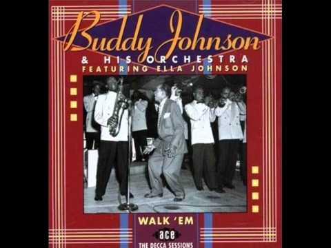 BUDDY JOHNSON - Since I Feel For You