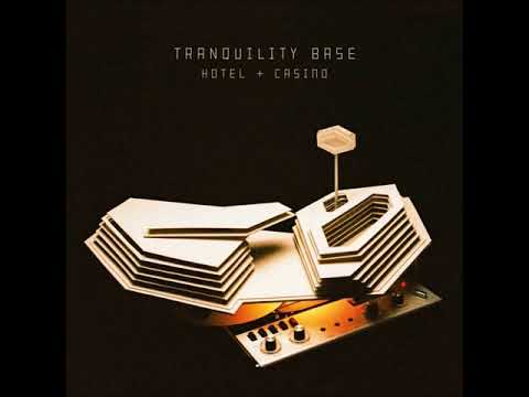 10.  Batphone- Arctic Monkeys - Tranquility Base Hotel & Casino +lyrics