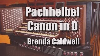 Pachelbel Canon in D Played by Brenda Caldwell on the Skinner/Mohler Pipe Organ Download