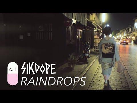 Смотреть клип Sikdope - Raindrops