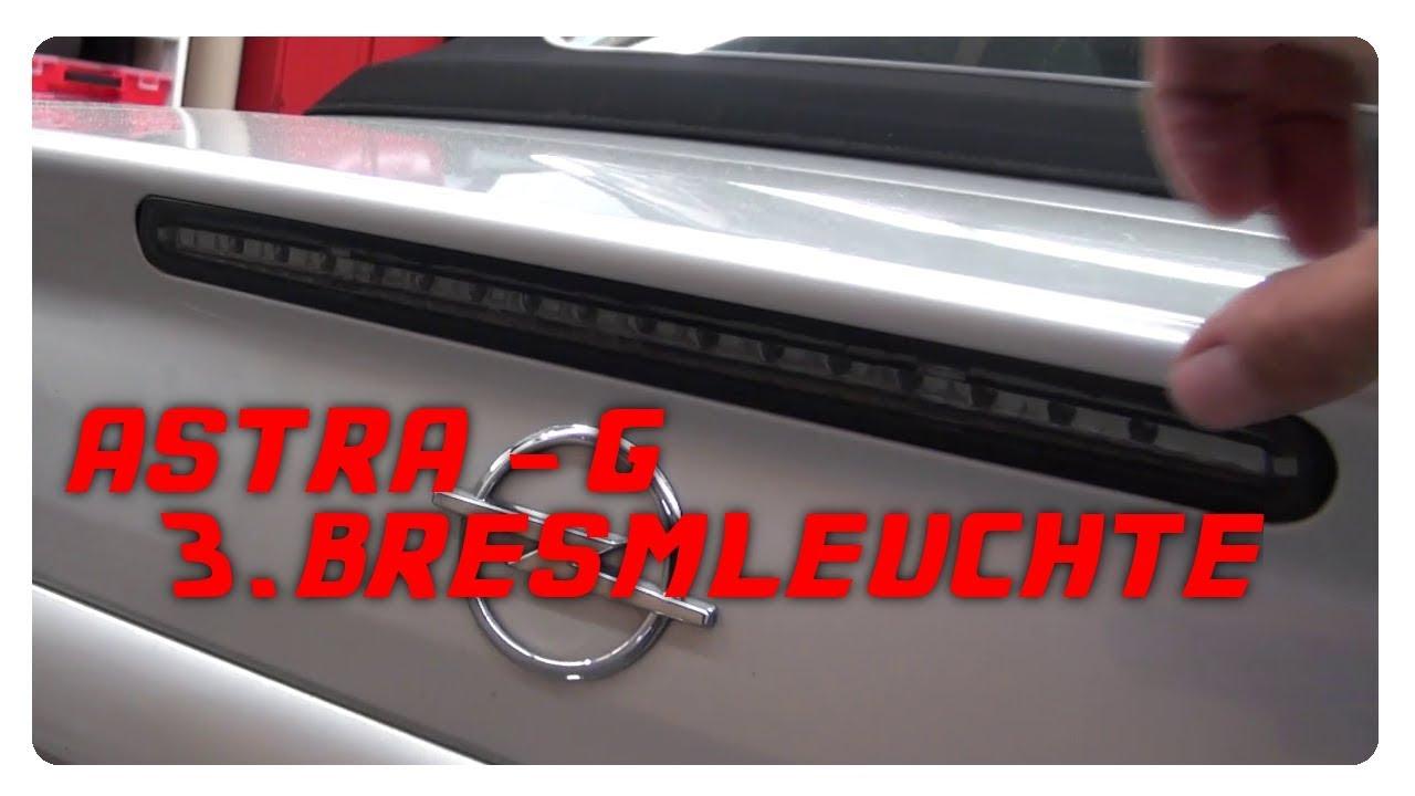 Astra G 3 Bremsleuchte Vom Vectra C Gts Verbauen