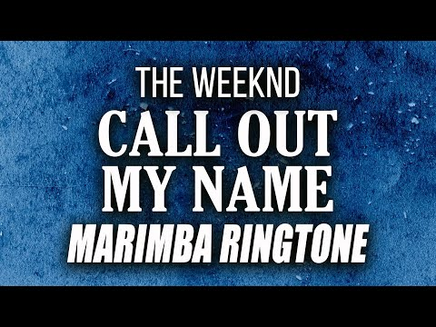 Latest iPhone Ringtone - Call Out My Name Ringtone