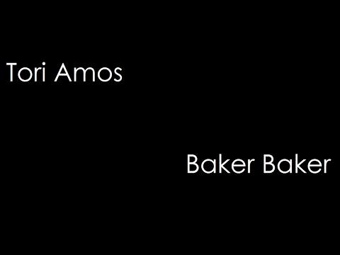 Tori Amos - Baker Baker (lyrics)