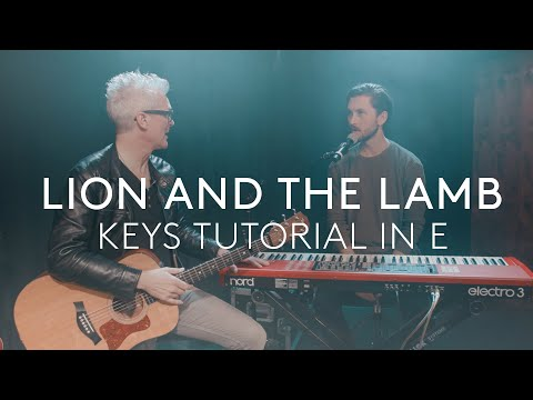 Lion and the Lamb- Keys Tutorial In the Key of E